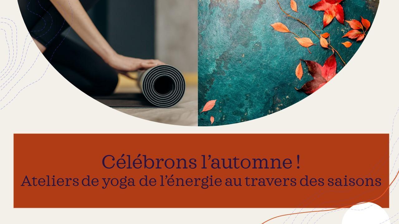 Le yoga aux travers des saisons - L'automne